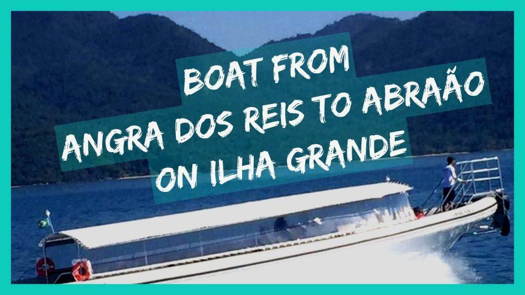 Angra dos Reis to Ilha Grande boat